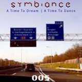 Symbiance - A Time To Dream, A Time To Dance 005 (11.03.2012)