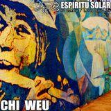 Chi Weu mix #01 - Espíritu Solar I - nu cumbia/latin bass
