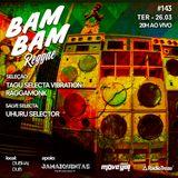 BAM BAM REGGAE #143