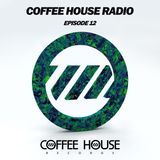 Coffee House Radio Episode 12