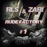 RLS & Zari  RudeFactory 1