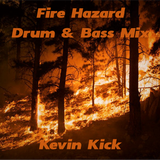 Fire Hazard Drum & Bass Mix