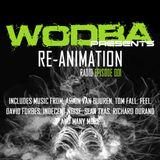 Wodba presents Re-Animation Radio Episode 001