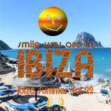 Ibiza Summer 22 - Smile you are in Ibiza