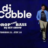 Drop the Bass - Episodio #21