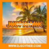 Just A Mix By @DJScyther