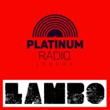 The Session: Presented By Lambo / Thursday 28th May 2020 @ 4pm-6pm - Recorded Live on PRLlive.com