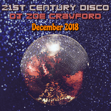 21st Century Disco - December 2018