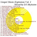 Gospel Music Revival Explosion Vol.1 mixed by DJ Shyheim