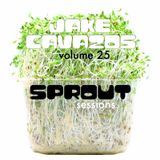 JAKE CAVAZOS-Volume 25-SPROUT SESSIONS