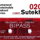 Humanaut Sustainable Podcast Series 020: Sutekh