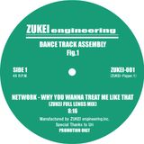 Why You Wanna Treat Me Like That(Zukei Full Lengs Mix)