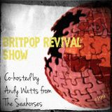 Britpop Revival Show #199 Seahorses Special with Andy Watts