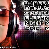 DJ.PEE.G. - EXCLUSIVE SPECIAL ELEGANT NIGHT MIX@2012.MAY