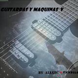 GUITARRAS & MAQUINAS 5