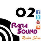 Rara Sound Radio (Podcast) 02