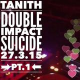 DoubleImpact@Suicide2015 - 03 - 27 Pt1