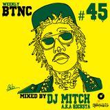 Weekly BTNC#045
