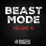 Switch Disco - The Beast Mode Workout Mix (Part 4)