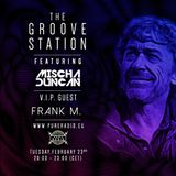 #017 Frank M. @ The Groove Station