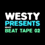 Westy Presents: Brapp Beat Tape Vol. 2