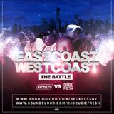 @DougieFreshDJ vs @RecklessDJ_ - Eastcoast vs Westcoast [The Battle] (HipHop)