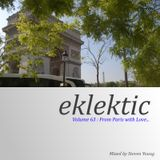 Eklektic vol 63 : From Paris with Love…