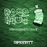 BOSS HAU$: #BossBeats Vol. 4 (Mixed by DiploMatt)
