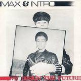 Max & Intro - We designed the Future - Die ganze Platte im FSK