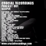 Crucial Recordings Podcast 001 - Sleeper