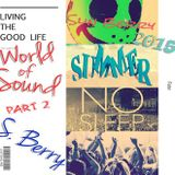 Slin Berry - World of Sound Summer 2015 Part2