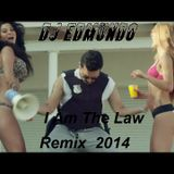 Dj Edmundo The Law Remix 2014