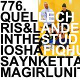 776. QUELLE CHRIS & LANDER IN THE STUDIO | NEW GIRL UNIT | SMINO | BERAADGESLAGEN | GNORK | KETTAMA