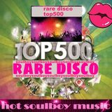 rare disco top 500 final part  with nr1 special