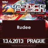 13.04.2013 - Rudee @ Trancefusion Ocean of Love - Industrial Palace Prague (CZ)