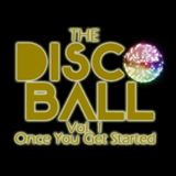 PopOff Presents: The Disco Ball Vol. 1 Once You Get Started