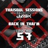 Thaisoul Sessions Episode 57 Back In Thai'm