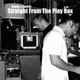 Nacho and Andrés – Straight From The Play Box