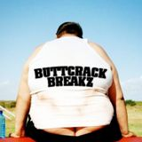 Da Huge - Buttcrack Breakz
