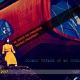 COSMIC VOYAGE BY MR ROSSAINZ OCT 2017 (3 TIEMPOS)