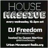 "DJ Freedom's ""House Massive"" on Urban Movement Radio (Wed, Aug 15 2018)"