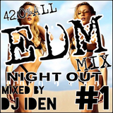 EDM NIGHT OUT #1