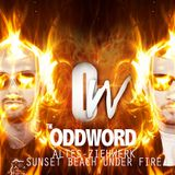 The Oddword - Under Fire Mixtape