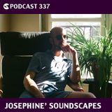 CS Podcast 337: Josephine' Soundscapes