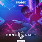 Dannic - Fonk Radio 032 (Guestmix by Promise Land)