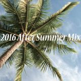 2016 After Summer Mix