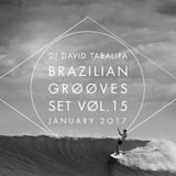 Brazilian Grooves Set Vol. 15 - January 2017