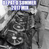 DJ Pat D Summer 2017 Mix