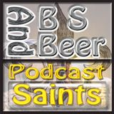BS and Beer Saints Talk 190611
