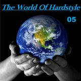 The World Of Hardstyle 05 mixed by Rosko